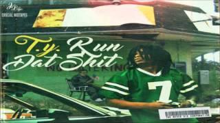 T.Y. - Run Dat Shit [FULL MIXTAPE + DOWNLOAD LINK] [2016]