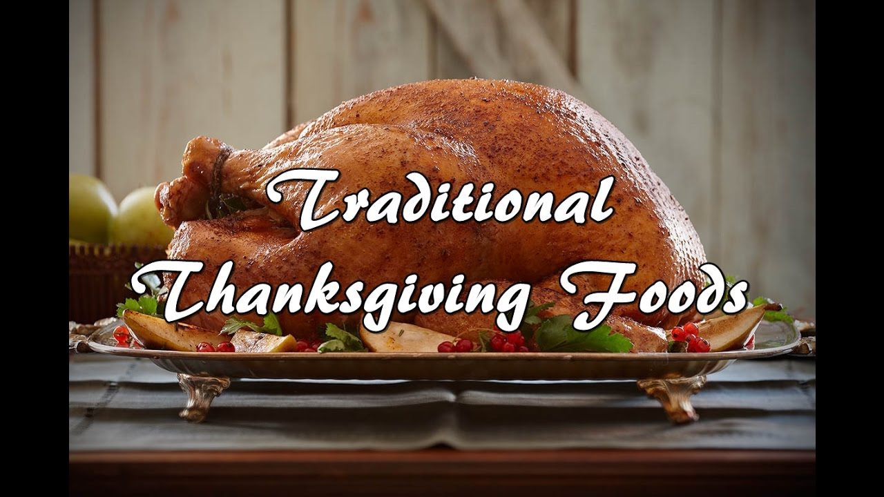 What Are Traditional Thanksgiving Foods Youtube