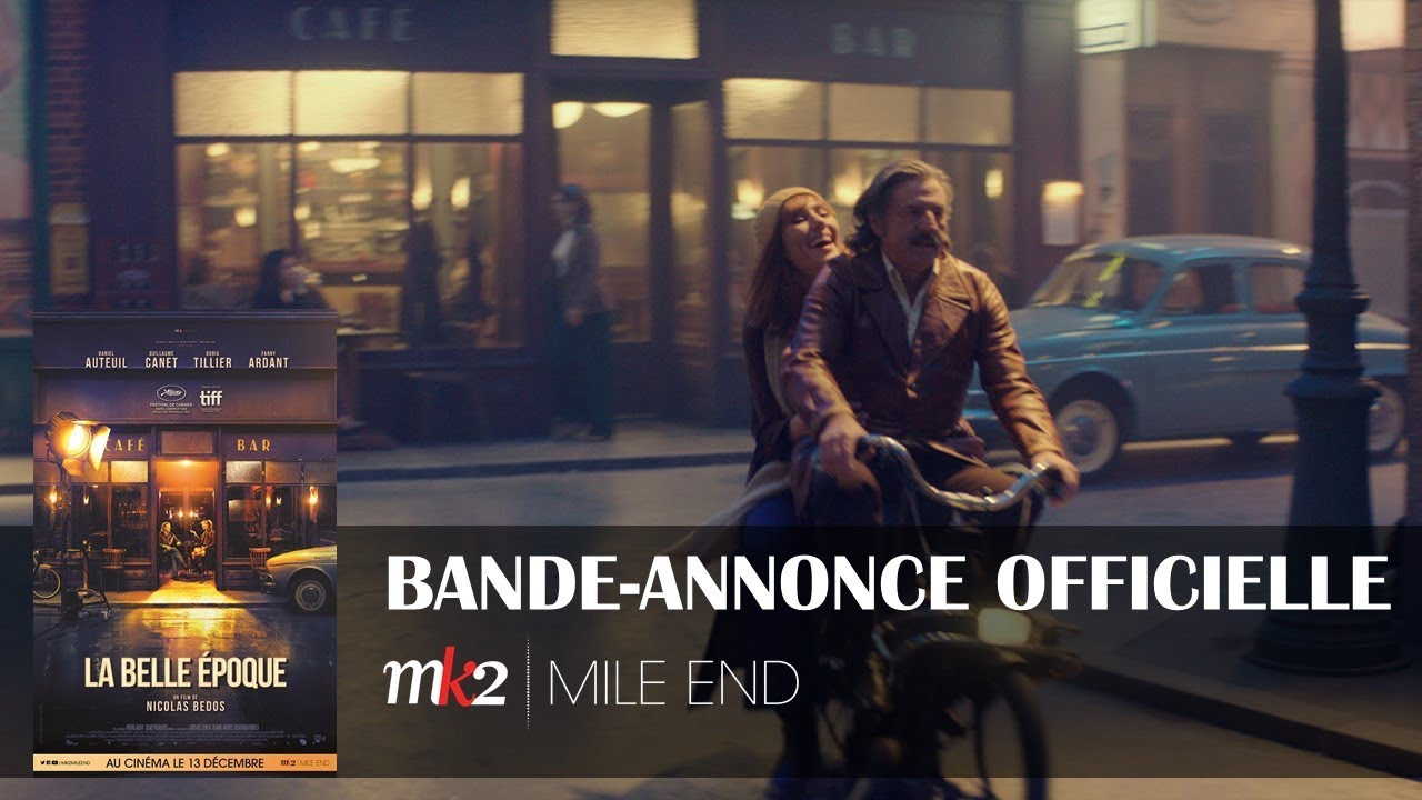 La belle époque - Bande-annonce officielle MK2 l MILE END