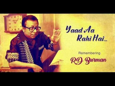 Yaad Aa Rahi Hai   Remembering R.D. Burman   The Musical Journey Mp3