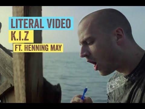 Literal Video: K.I.Z. - Hurra die Welt geht unter ft. Henning May
