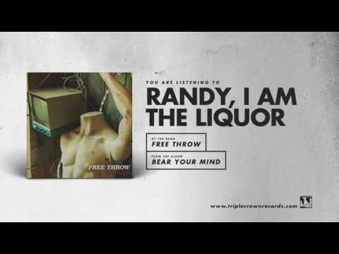 """Free Throw - """"Randy, I Am The Liquor"""" (Official Audio)"""