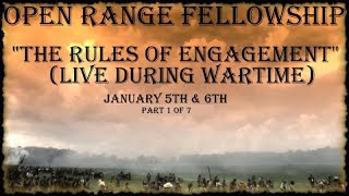 The Rules of Engagement: Living in War Time