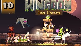 Kingdom Two Crowns - Shogun Campaign - Part 10