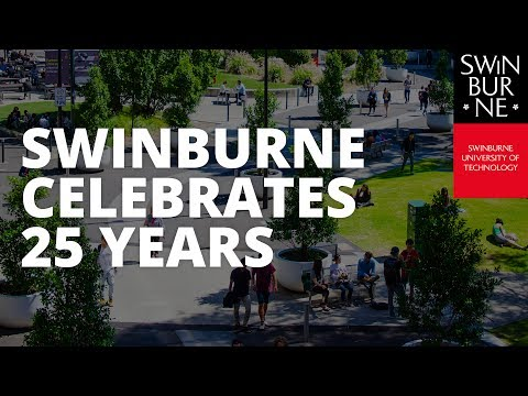 Swinburne: celebrating 25 years as a university