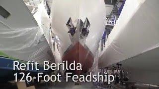 Front Street Shipyard Berilda Refit Update