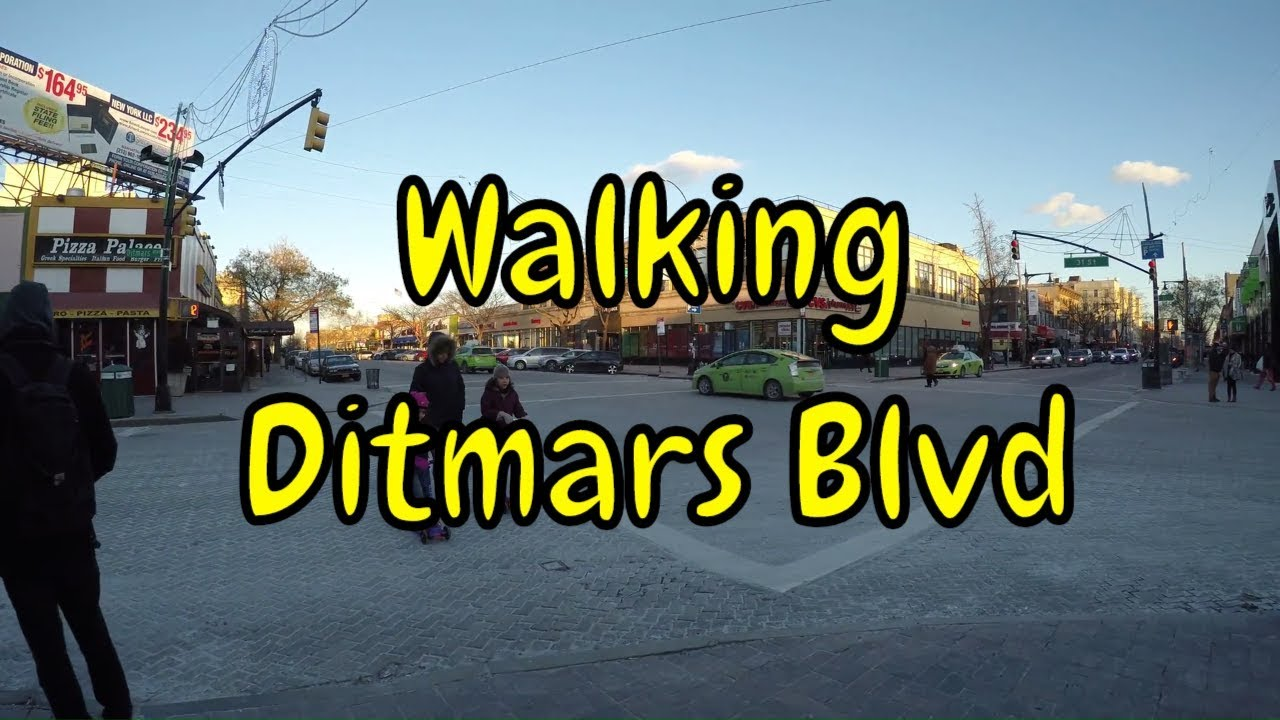 ᴷ Walking Tour Of Astoria Queens Nyc Ditmars Boulevard From Shore Boulevard To Steinway Street