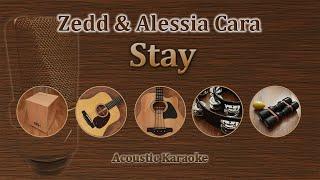 Stay - Zedd, Alessia Cara (Acoustic Karaoke)