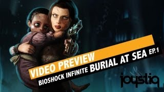 BioShock Infinite DLC 'Burial At Sea' Episode One Video Preview