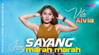 DJ REMIX | Sayang Jang Marah Marah - Vita Alvia (Official Music video)