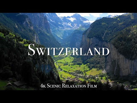 Switzerland 4K - Scenic Relaxation Film With Calming Music