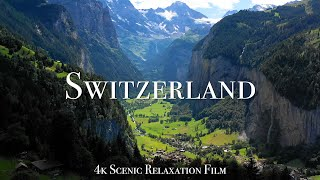 Switzerland 4K - Scenic Relaxation Film With Calming Music