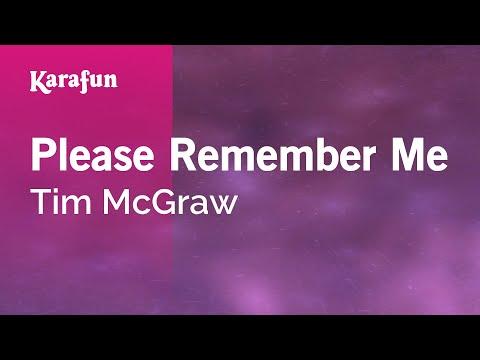 Karaoke Please Remember Me - Tim McGraw *