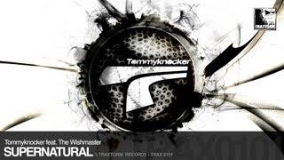 Tommyknocker feat. The Wishmaster - Supernatural (Traxtorm Records - TRAX 0101)