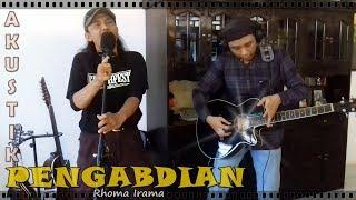 Download lagu [Dangdut Rock Akustik] PENGABDIAN by Rhendy Kosasih & Yoga Espe