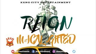 Matical - Gifted Reign - July 2019