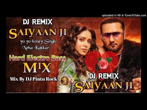 saiyaan-ji-yo-yo-honey-singh-neha-kakkar-speker-faad-dj-remix-by-pintu-rock-jharkhand
