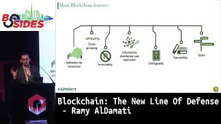 BSides Dubai 2018: Blockchain: The New Line Of Defense - Ramy AlDamati