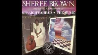 Sheree Brown / It