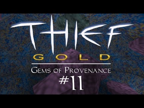 Let's Play Thief Gold: Gems of Provenance - FM / Fan Mission Gameplay - 11 - Water Works Stinkways