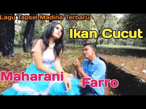 IKAN CUCUT. VOC FARRO SIMAMORA FT MAHARANI. BY NAMIRO PRODUCTION. Lagu Tapsel Terbaru. Mp3