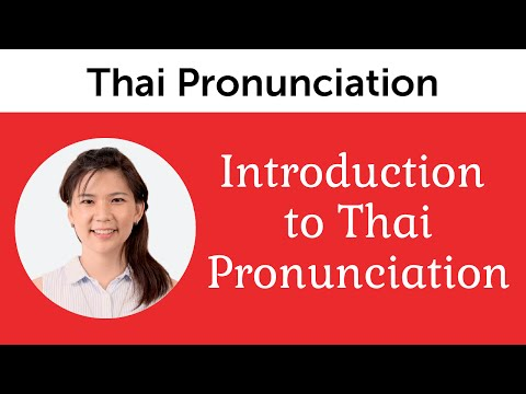 Introduction to Perfect Thai Pronunciation