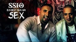 SSIO feat. ĆELO & ABDÏ - Es geht nur um Sex (Official Video)
