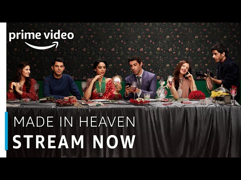 Made in Heaven | Now Streaming | Prime Original 2019 | Amazon Prime Video