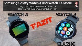 Samsung Galaxy Watch 4 / Watch4 Classic | #13 - Die beste Smartwatch? - Der Test mit meinem Fazit