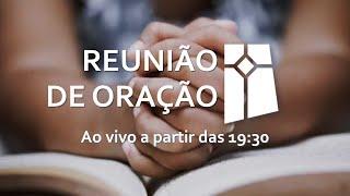 Reunião de Oração (06/07/2021)