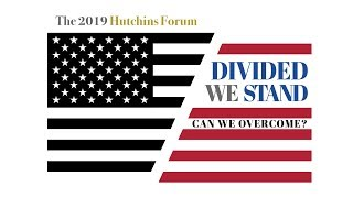 watch-live-2019-hutchins-forum-39divided-we-stand-can-we-overcome39