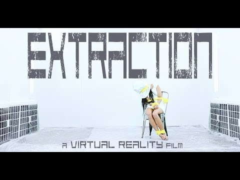 EXTRACTION VR 360