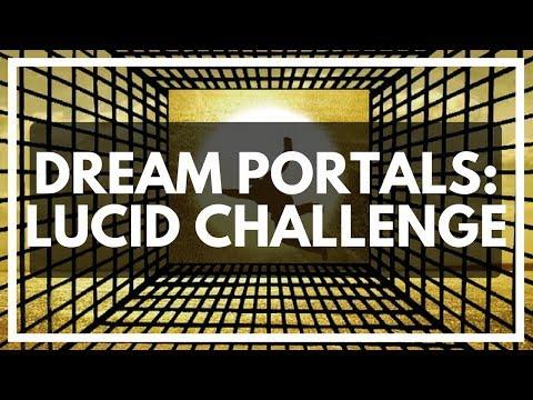 Using Dream Portals: Lucid Challenge 002