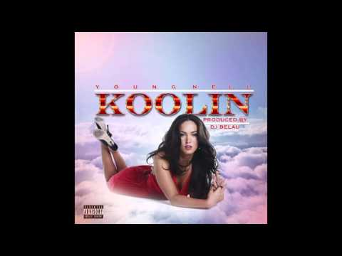 YoungNell - KOOLIN produced by Dj Belau
