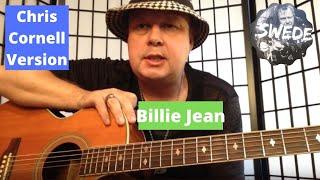 Chris Cornell - Billie Jean(ACOUSTIC LESSON)