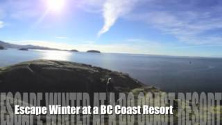 Long Term Weather Report...  Solution  Winter at a BC Coast resort ...vacation in Canada