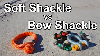4x4 Soft Shackles vs Bow (Steel) Shackles