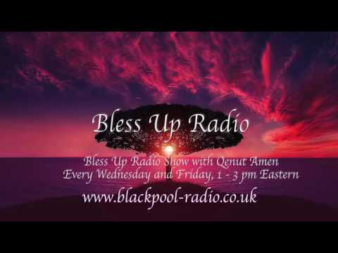 Bless Up Radio Show May 18, 2016