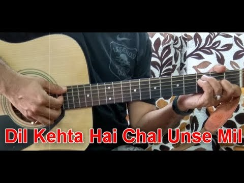 Dil Kehta HaiGuitar Cover | Unplugged | Chords | Strumming