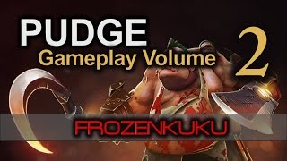 Pudge | DOTA 2 Gameplay Volume 2