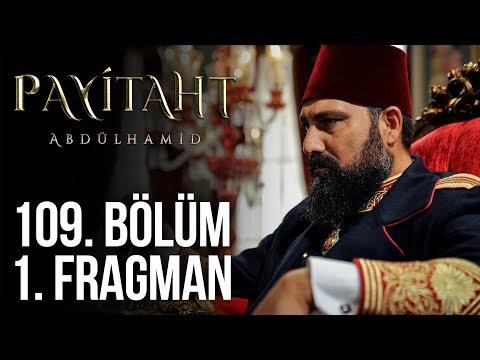 مسلسل السلطان عبد الحميد الثاني الحلقة 109