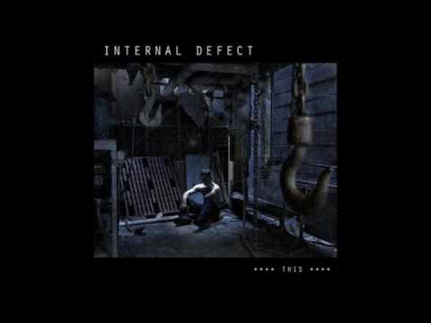 Internal Defect - ****This**** (Full Album)