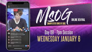 MSOG Online Revival - Night 191 - Wednesday, January 6, 2021
