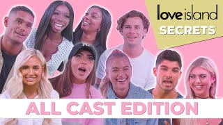 The cast of Love Island reveal ALL of their Love Island secrets