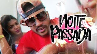 Lupper - Noite Passada (Official Music Video)