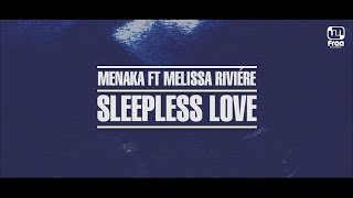 Menaka feat. Melissa Rivière - Sleepless Love (Lyric Video)