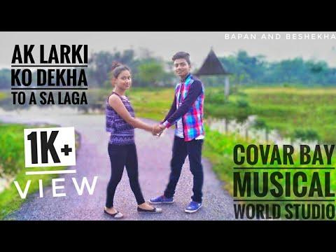 Ek Ladki Ko Dekha To Aisa Laga song covar bay musical world studio/Bapan and bishakha