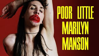 Poor little Marilyn Manson (a.k.a. some shocking moments)