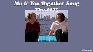 Me & You Together Song - The 1975 [THAISUB|แปลเพลง]