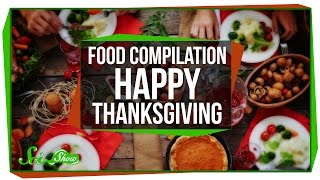 Food Compilation - Happy Thanksgiving!